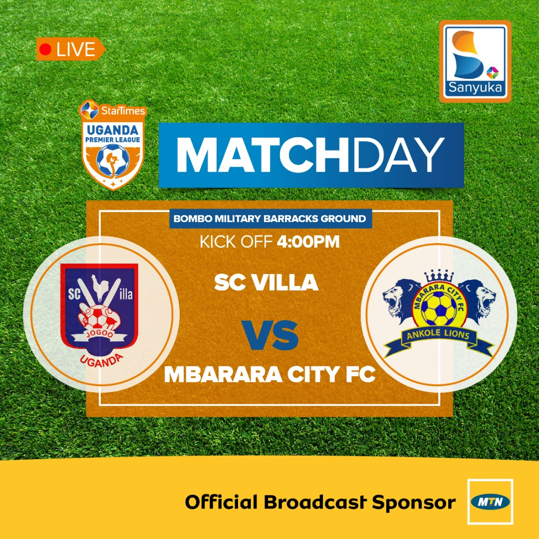 MATCH PREVIEW: SC Villa and Mbarara City Meet In Bombo On Matchday Two